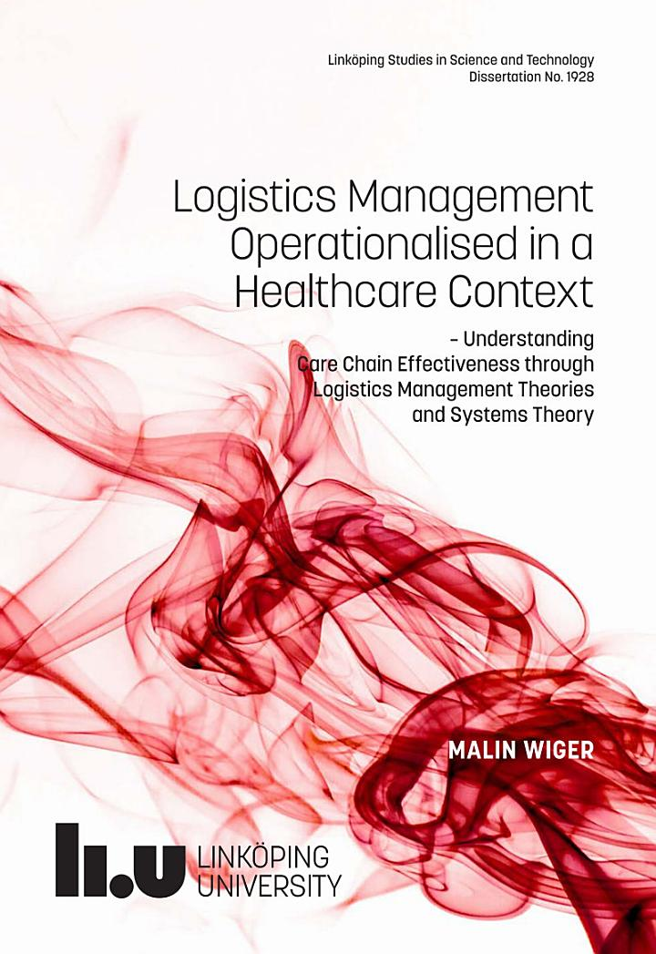 Logistics management operationalised in a healthcare context