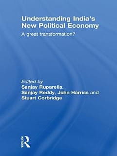 Understanding India   s New Political Economy Book