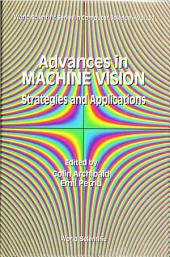 Advances In Machine Vision: Strategies And Applications