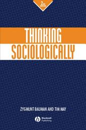Thinking Sociologically: Edition 2
