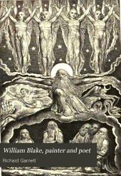 William Blake, Painter and Poet