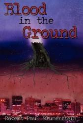 Blood In The Ground Book PDF