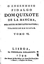 O engenhoso fidalgo dom Quixote de la Mancha: Volume 6