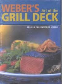 Weber S Art Of The Grill Deck