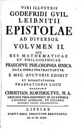 Epistolae ad diversos, theologici, iuridici, medici, philosophici, mathematici, historici et philologici argumenti: Volume2