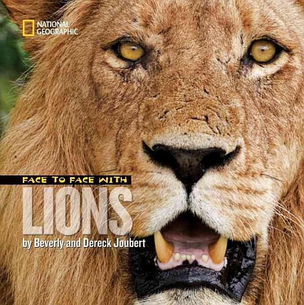 Download Face to Face with Lions Book