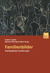Familienbilder: Interdisziplinäre Sondierungen