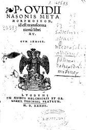 P. Ovidii Nasonis... Metamorphoseos libri XV
