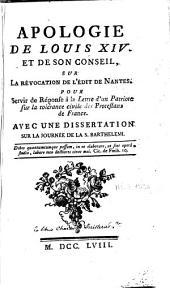 Apologie de Louis XIV et de son Conseil sur la révocation de l'Edit de Nantes pour servir de réponse à la Lettre d'un patriote