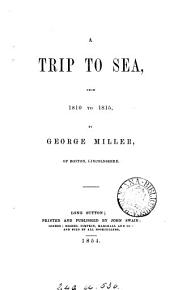 A trip to sea, from 1810 to 1815