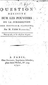 Question decisive sur les Pouvoirs ... des nouveaux Pasteurs ...