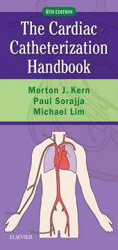 Cardiac Catheterization Handbook E-Book: Edition 6