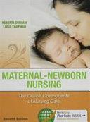 Maternal Newborn Nursing Second Edition Maternal And Newborn Success Second Edition Book PDF