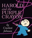 Harold and the Purple Crayon Board Book