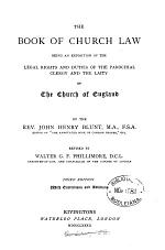 The book of Church law, revised by W.G. F Phillimore