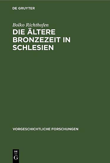 Die   ltere Bronzezeit in Schlesien PDF