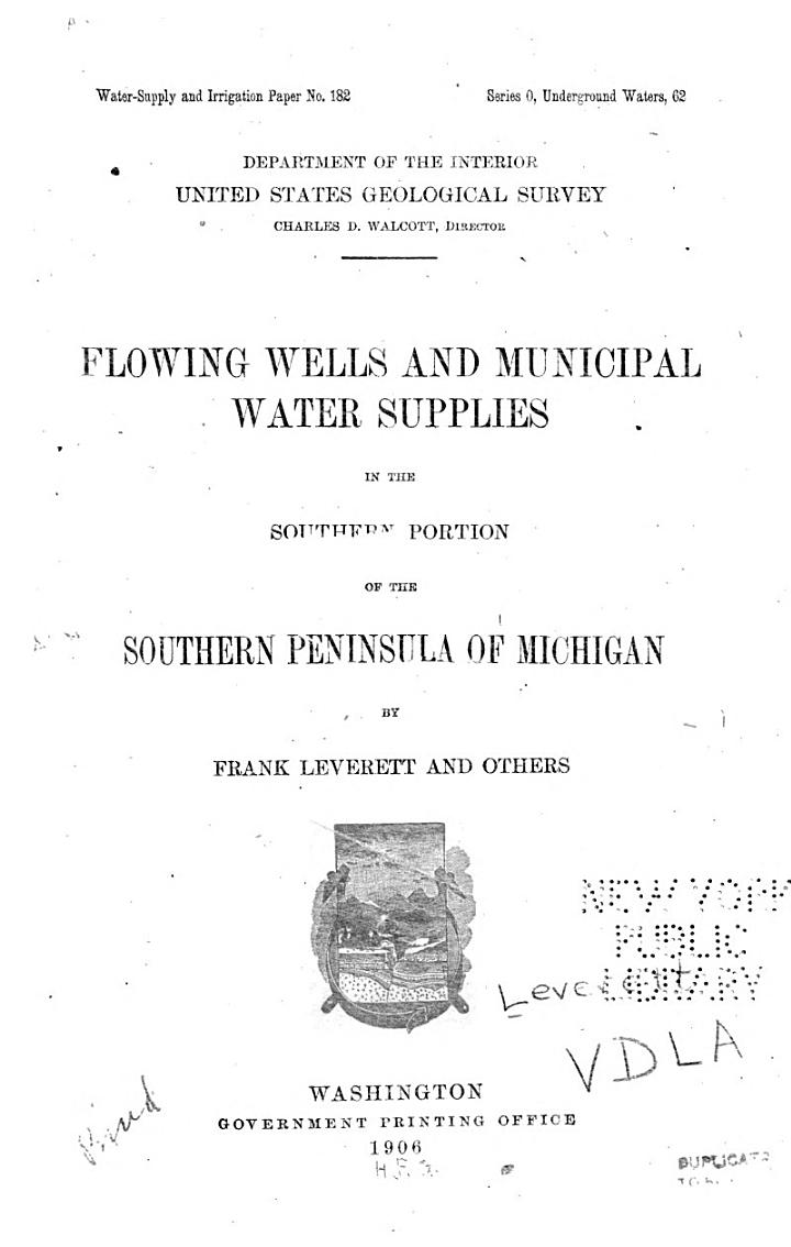 Flowing Wells and Municipal Water Supplies in the Southern Portion of the Southern Peninsula of Michigan