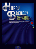 Harry Breuer's Mallet Solo Collection with 2 Marimba Accompaniment