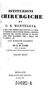 Istituzioni chirurgiche ... aumentate di numerose aggiunte per cura di G. B. Caimi: Volume 6
