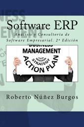 Software ERP: Análisis y Consultoría de Software Empresarial. 2ª Edición