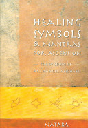 Healing Symbols and Mantras for Ascension