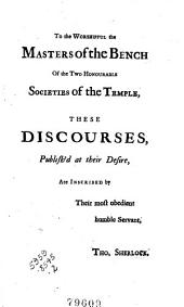 The Use and Intent of Prophecy in the Several Ages of the World: In Six Discourses, Delivered at the Temple Church, in April and May, 1724. Published at the Desire of the Masters of the Bench of the Two Honourable Societies. To which are Added, Three Dissertations. I. The Authority of the Second Epistle of St. Peter. II. The Sense of the Antients Before Christ, Upon the Circumstances and Consequences of the Fall. III. The Blessing of Judah, Gen. XLIX.