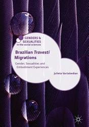 Brazilian Travesti Migrations Book PDF