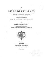 Le livre des Psaumes: ancienne trad. française pub. pour la première fois d'après les manuscrits de Cambridge et de Paris