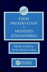 Food Preservation by Modified Atmospheres Book