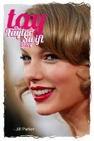 Taylor Swift biography  TAY   The Taylor Swift Story PDF