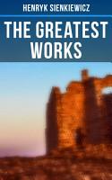 The Greatest Works of Henryk Sienkiewicz PDF