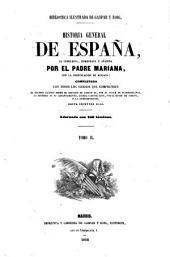Historia general de España: la compuesta, enmendada y añadida, Volumen 2