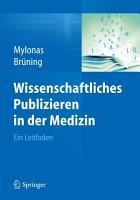 Wissenschaftliches Publizieren in der Medizin PDF