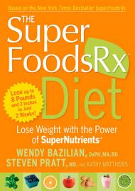 The SuperFoodsRx Diet