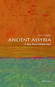Ancient Assyria  A Very Short Introduction PDF