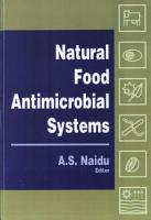 Natural Food Antimicrobial Systems PDF
