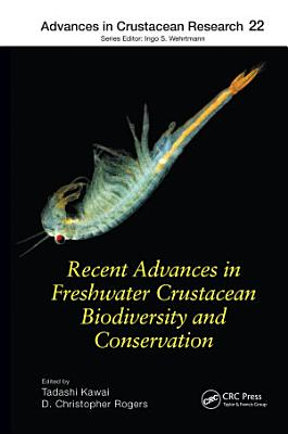 Recent Advances in Freshwater Crustacean Biodiversity and Conservation PDF