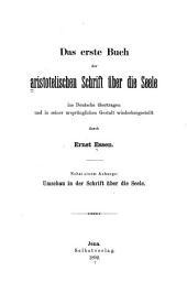 Das erste [-dritte] Buch der aristotelischen Schrift über die Seele: Bände 1-3