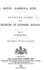 Official Guide to the Museums of Economic Botany: No. 3. Timbers, Issue 3