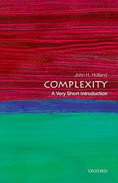 Complexity  A Very Short Introduction PDF