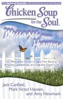Chicken Soup for the Soul  Messages from Heaven PDF