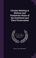 Circular Relating to Historic and Prehistoric Ruins of the Southwest and Their Preservation PDF