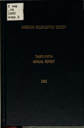 The Annual Reports of the American Society for Colonizing the Free People of Colour of the United States: Volume 1852