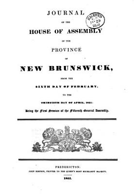 Journals of the House of Assembly of the Province of New Brunswick PDF