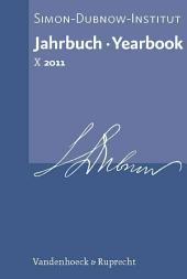 Jahrbuch Des Simon-dubnow-instituts / Simon Dubnow Institute Yearbook X (2011)
