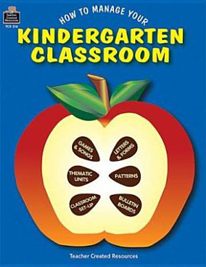 How to Manage Your Kindergarten Classroom