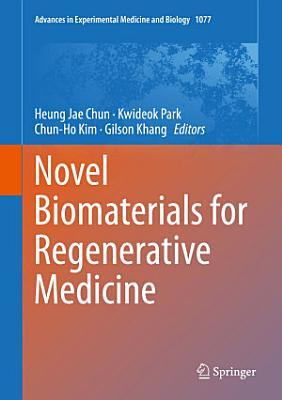 Novel Biomaterials for Regenerative Medicine PDF