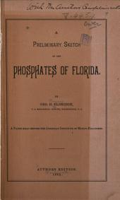 A Preliminary Sketch of the Phosphates of Florida