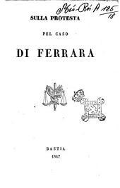 Sulla proposta pel caso di Ferrara