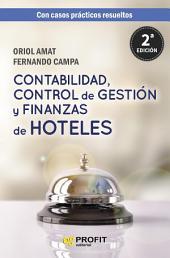Contabilidad, control de gestión y finanzas de hoteles: con casos prácticos resueltos